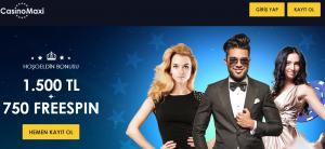 Casino Maxi ile 1.500 TL + 750 Freespin Hoşgeldin Bonusu