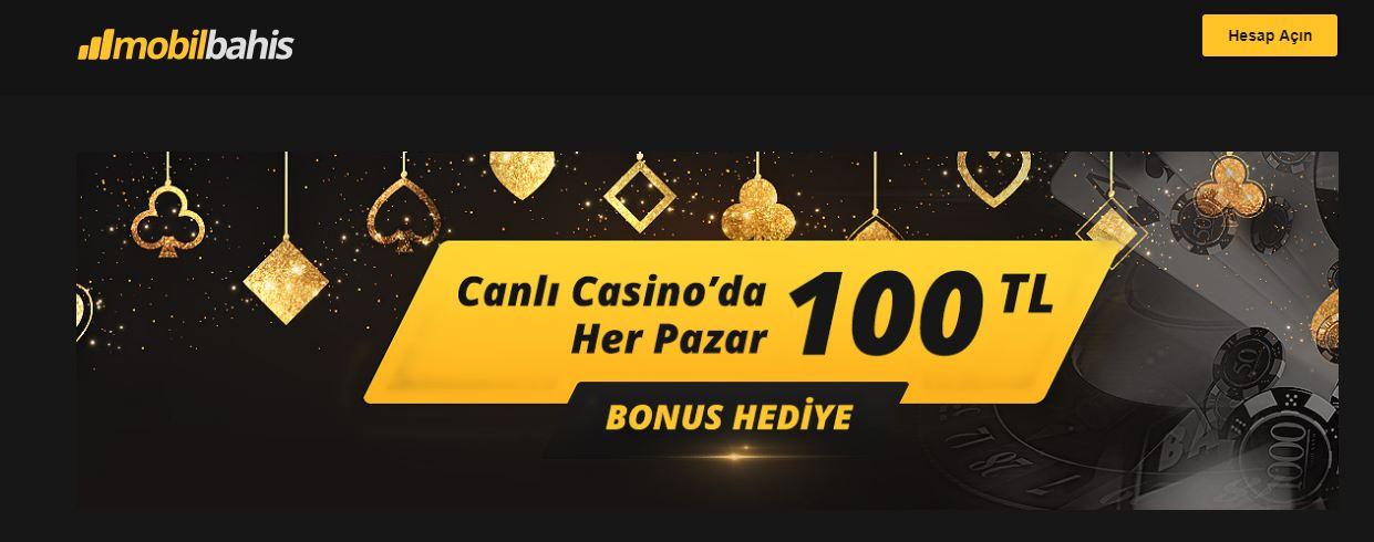 Her Pazar 100 TL Canlı Casino'da